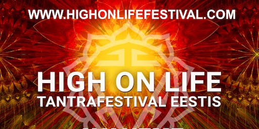 High on Life Tantra Festival 2019