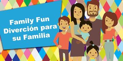 Family Fun / Diverción para su Familia (March/Marzo)