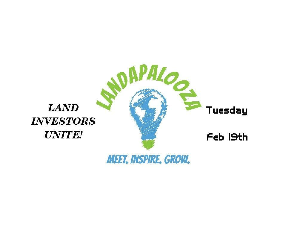 LANDAPALOOZA - Land Flippers Unite to Meet, Inspire, and Learn!