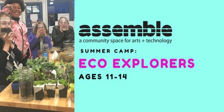 Summer Camp: Eco Explorers (Ages 11-14) tickets