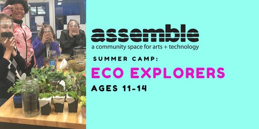 Summer Camp: Eco Explorers (Ages 11-14)