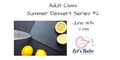 ***** Dessert Class: Fruit Tarts