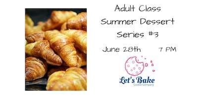 ***** Dessert Class: Croissants