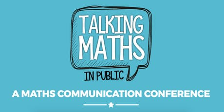 Talking Maths in Public 2019 tickets