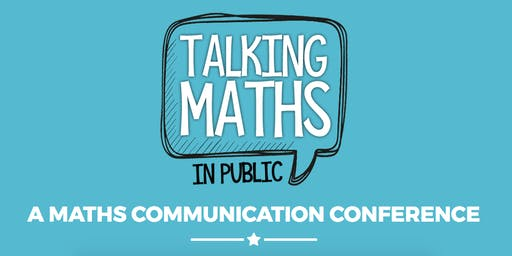 Talking Maths in Public 2019