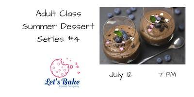 ***** Dessert Class: Chocolate Desserts
