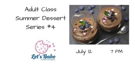 Adult Dessert Class: Chocolate Desserts tickets
