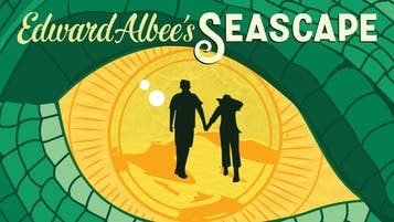 "Edward Albee's ""Seascape"""