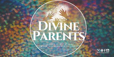 Divine Parents | A Morning Meditation w/ Oneness Blessings