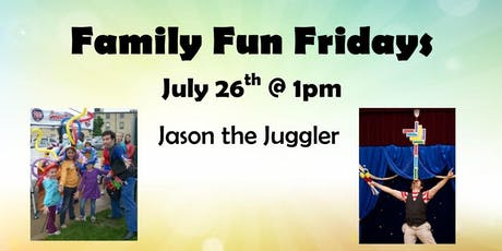 July 26th's Family Fun Friday tickets