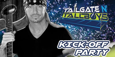 Tailgate N' Tallboys Kick - Off Party