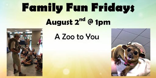 August 2nd's Family Fun Friday