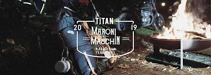 TITAN presents MARONI UND MASCHIN 2019 (Season's End 2019): Bild