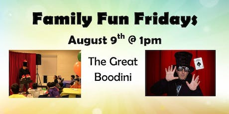 August 9th's Family Fun Friday tickets