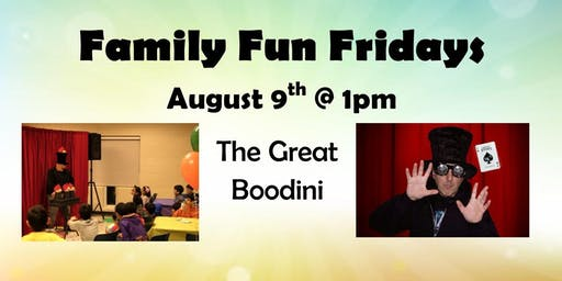 August 9th's Family Fun Friday