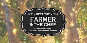 Santa Monica Seasonal Dinner with Your Farmer and Chef...