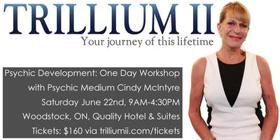 WOODSTOCK: Psychic Development with Psychic Medium Cindy McIntyre