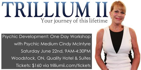 WOODSTOCK: Psychic Development with Psychic Medium Cindy McIntyre tickets