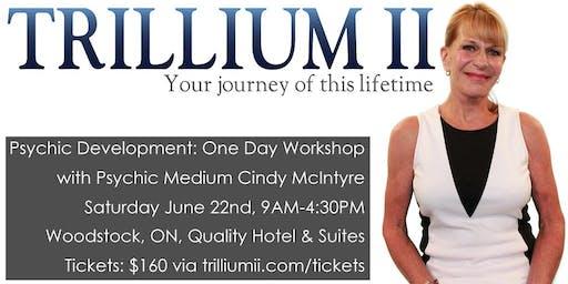 WOODSTOCK: Psychic Development with Psychic Medium Cindy McIntyre