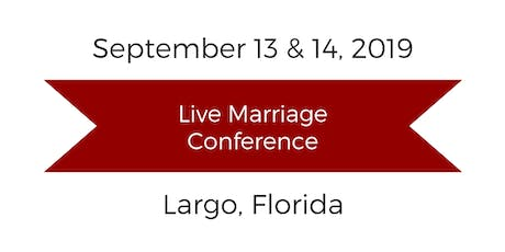 Love and Respect Live Marriage Conference - Largo, FL tickets