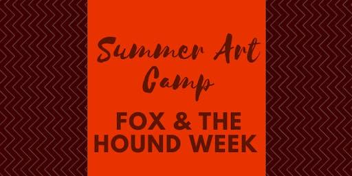 Summer Art Camp - Fox & The Hound Week