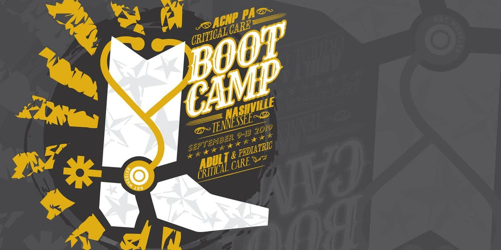 Adult ACNP/PA Critical Care Boot Camp 2019