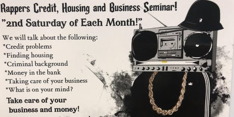 Rapper's and Music Professionals Credit and Housing Serminar  tickets