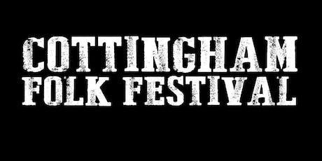 Cottingham Folk Festival 2019 weekend ticket tickets