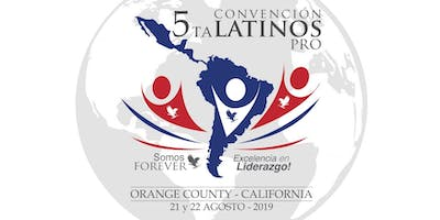 5ta CONVENCION DE LATINOS PRO CALIFORNIA