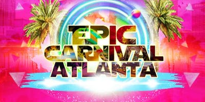 EPIC CARNIVAL ATLANTA  ALL ACCESS PASS (5 EVENTS 1 PRICE)