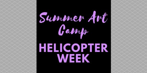 Summer Art Camp - Helicopter Week