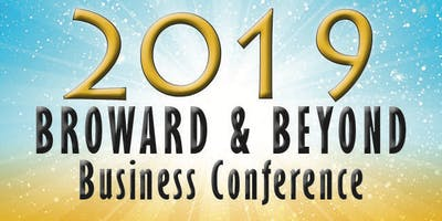2019 Broward and Beyond Business Conference