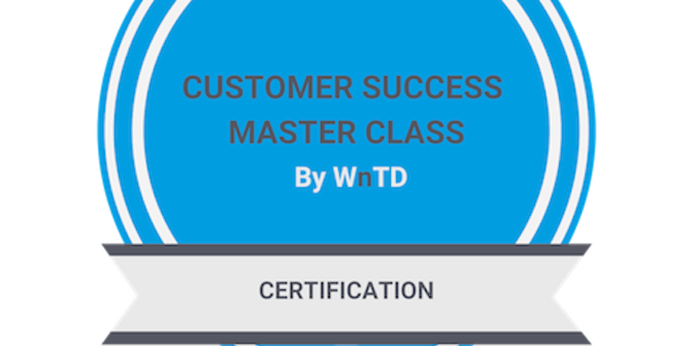 Customer Success Master Class Certification Level 1 Two Day