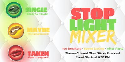 Stoplight Mixer: Valentine's Day Event
