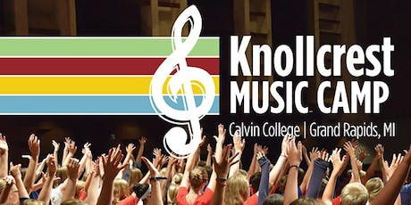 Knollcrest Music Camp 2019--High School Week tickets