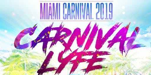 @CARNIVALLYFE  -  MIAMI CARNIVAL 2019 VIP WEEKEND PASSES  THURSDAY OCT 10TH - MONDAY OCT 14TH
