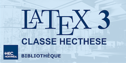 LaTeX 3 – CLASSE DE DOCUMENT HECTHESE (Français)