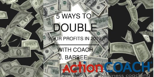 5 Ways To Double Your Profits In 2019