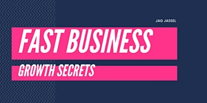 FAST Business Growth Secrets - LIVE Master Class
