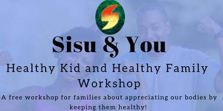 Sisu & You: Healthy Kids and Healthy Family Workshop  tickets