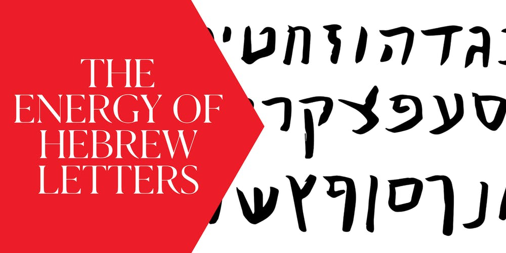 The Energy of the Hebrew letters with David Grundman Tickets, Wed, Jun 12, 2019 at 8:00 PM | Eventbrite