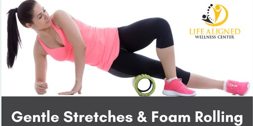 Gentle Stretches & Foam Rolling