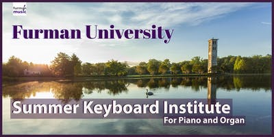 Furman Summer Keyboard Institute 2019