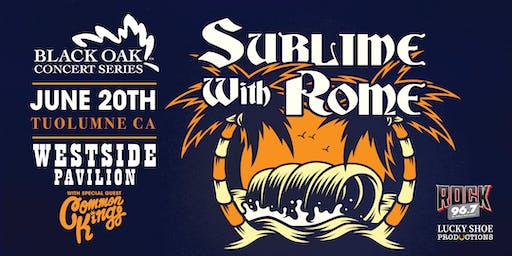 Sublime With Rome Special Guest Common Kings