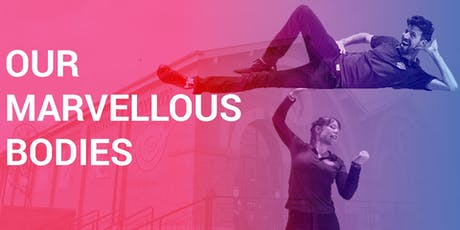 Curious Kids - Our Marvellous Bodies tickets