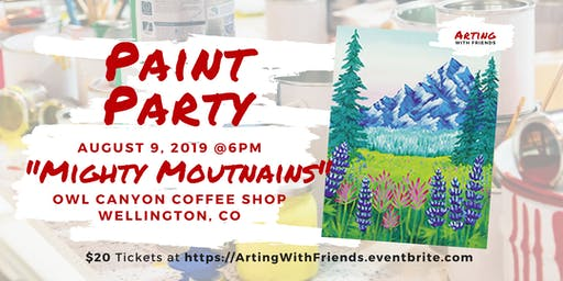 Mighty Mountains - Owl Canyon Coffee Paint Party