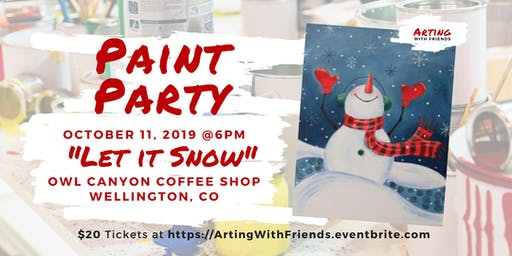 Let It Snow - Owl Canyon Coffee Paint Party