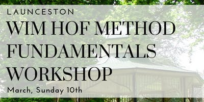 Wim Hof Method Fundamentals Workshop Launceston TAS