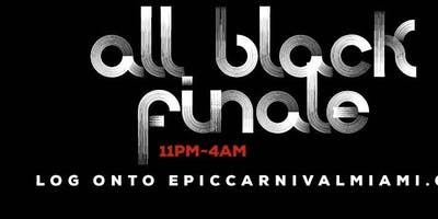 ALL BLACK FINALE MIAMI CARNIVAL