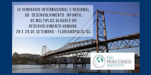 III SEMINARIO INTERNACIONAL E REGIONAL DO DESENVOLVIMENTO INFANTIL - 2019